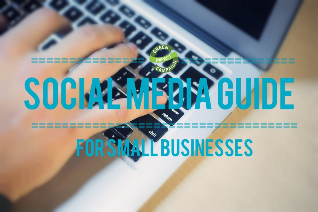 green impact campaign social media guide gic small business